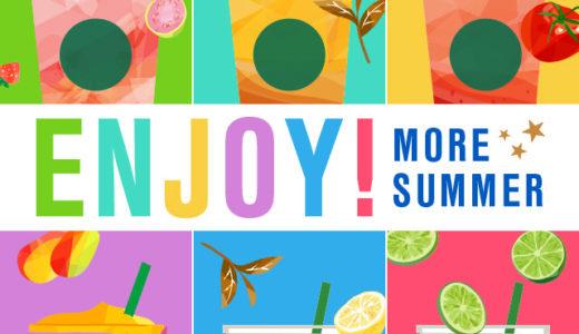【ボーナススター】Bonus Star Enjoy more summer~【Starbucks Rewards(TM) 】